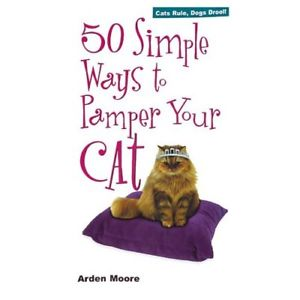 50 simple ways to pamper your cat, fifty simple ways to pamper your cat, Books on caring for your kitten, supplies needed for new kitten, new kitten acclimation, kitten proofing your home, bring home a new kitten, doll faced kittens, flat faced kittens, sweet faced kittens, cats and kittens with sweet disposition, adopting a kitten, how to find a reputable breeder, health guarantee on kitten, health guarantee against congenital defects, pkd negative kittens, polycystic kidney disease, Rainbow bridge, dealing with loss of a cat, grief, grieving, stages of grieving, euthanasia of a cat, end of life, what is the rainbow bridge, crossing the rainbow bridge, what are the stages of grieving, rainbow bridge poem, stages of grief, stages of grief and loss,